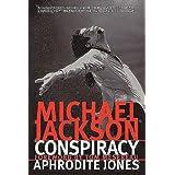 Michael Jackson Conspiracy ~ Aphrodite Jones