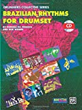 Brazilian Rhythms for Drumset: Book & CD (Manhattan Music Publications - Drummers Collective Series)