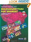 Brazilian Rhythms for Drumset: Book a...