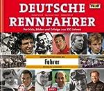 Deutsche Rennfahrer: Portr�ts, Bilder...