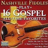 Play 16 Gospel All Time Favorites Nashville Fiddles