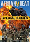 Afghan Heat: Special Forces - key ope...