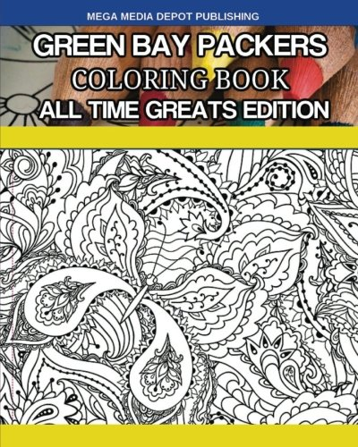 Green Bay Packers Coloring Book All Time Greats Edition - Mega Media Depot