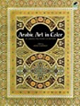 Arabic Art in Color (Dover Pictorial...