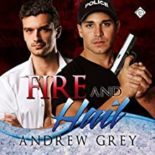 Fire and Hail: Carlisle Cops, Book 5 Audiobook by Andrew Grey Narrated by Randy Fuller