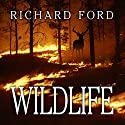 Wildlife Audiobook by Richard Ford Narrated by Noah Michael Levine