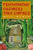 Psychopathic Cultures and Toxic Empires