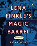 Lena Finkles Magic Barrel: A Graphic Novel