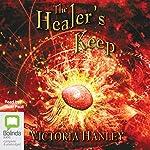 The Healer's Keep | Victoria Hanley