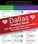 Dallas Travel Freebie Book: $385 in F...