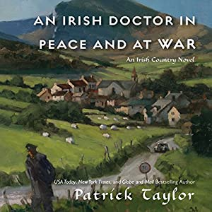An Irish Doctor in Peace and at War Audiobook
