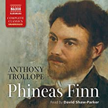 Phineas Finn: Palliser, Book 2 Audiobook by Anthony Trollope Narrated by David Shaw-Parker