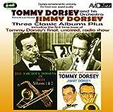 echange, troc Tommy Dorsey & Jimmy Dorsey - Tommy Dorsey & Jimmy Dorsey : Three Classic Albums Plus