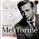 The Magic of Mel Torm�: Classic Recordings from the '40s and '50s