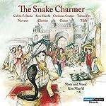The Snake Charmer   Kim Maerkl