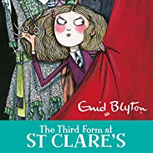 The Third Form at St Clare's: St Clare's, Book 5 Audiobook by Enid Blyton Narrated by Nicky Diss