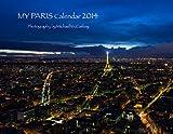 img - for My Paris Calendar 2014 book / textbook / text book