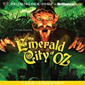 The Emerald City of Oz (Dramatized) | [L. Frank Baum, Jerry Robbins (adaptation)]