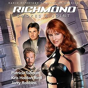 Richmond Smokes a Joint Hörbuch
