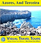 AZORES, AND TERCEIRA - A Travelogue....