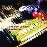 Powerplay by Underground Zero (2012-08-23)