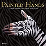 Painted Hands 2013 Calendar: Wildlife...