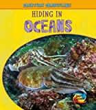 Hiding in Oceans (Young Explorer Creature Camouf)
