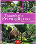 Traumhafte Privatg�rten in Deutschlan...