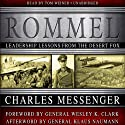 Rommel: Leadership Lessons from the Desert Fox (       UNABRIDGED) by Charles Messenger Narrated by Tom Weiner