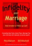img - for Infidelity and Marriage - Deal Breaker or Wake-Up Call? book / textbook / text book