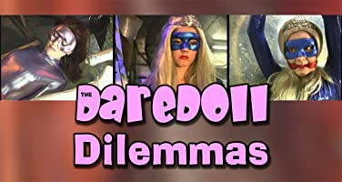 The DareDoll Dilemmas, Episode 21