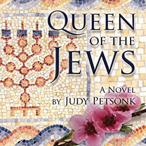 Queen of the Jews | [Judy Petsonk]