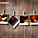 Accidental Love Audiobook by Gary Soto Narrated by Barrie Kreinik