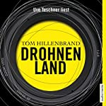 Drohnenland | Tom Hillenbrand