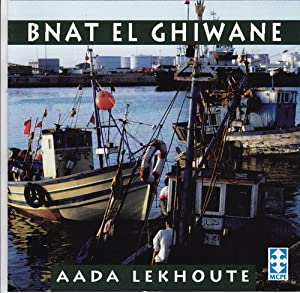 Bnat El Ghiwane - Aada Lekhoute - Amazon.com Music