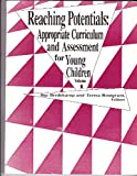 img - for Reaching Potentials : Appropriate Curriculum and Assessment for Young Children (Volume 1) book / textbook / text book