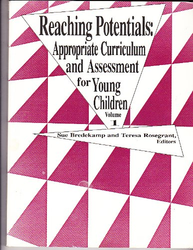 Reaching Potentials : Appropriate Curriculum and...