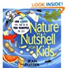 Nature in a Nutshell for Kids: Over 100 Activities You Can Do in Ten Minutes or Less
