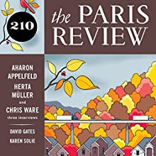 The Paris Review No. 210  by Lorin Stein (editor) Narrated by Steve Coulter, Jill Melancon