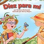 Diez para mí [Ten to Me] | Barbara Mariconda