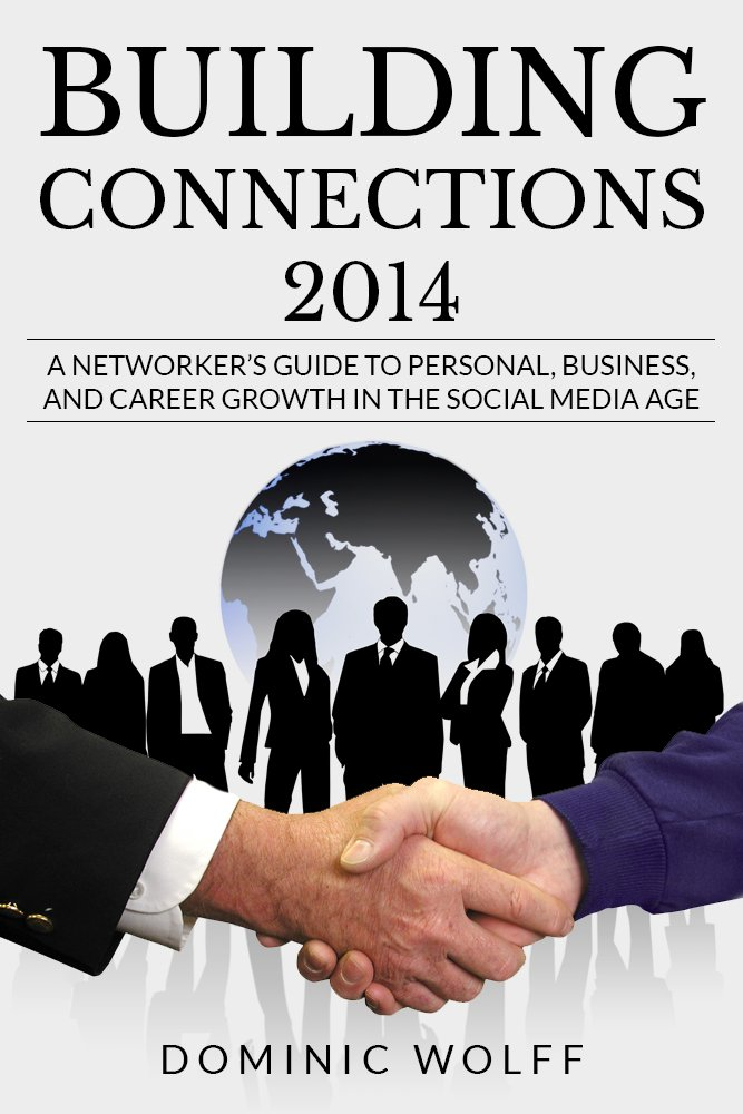 Building Connections 2014: A Networker's Guide To Personal ...