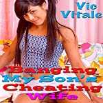 Banging My Son's Cheating Wife | Vic Vitale