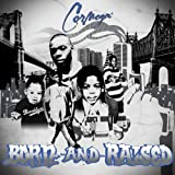 Born & Raised ~ Cormega