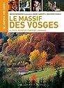 Le Massif des Vosges : Alsace, Franche-Comté et Lorraine