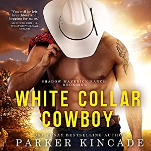 White Collar Cowboy Audiobook