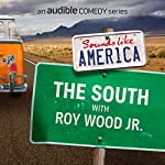 Ep. 3: The South with Roy Wood Jr. | Roy Wood Jr.,W. Kamau Bell,Sarah Tiana,Mark Normand,Rocky Davis,Leanne Morgan,Jen Kober,Mia Jackson