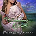 The Debutante Bride Audiobook by Wendy May Andrews Narrated by Gwyn Olson