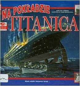 Zobacz na wlasne oczy Na pokladzie Titanica (Polish) Paperback