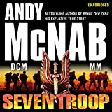 Seven Troop (Unabridged)