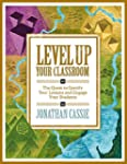 Level Up Your Classroom: The Quest to...